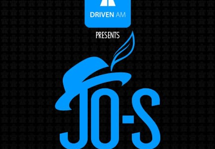 Jo-S — Driven AM Promo — 2009.07.20