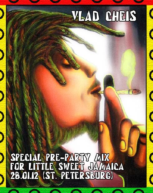 Special Pre — Party a mix for Little Sweet Jamaica 28.01.12 (St. Petersburg)