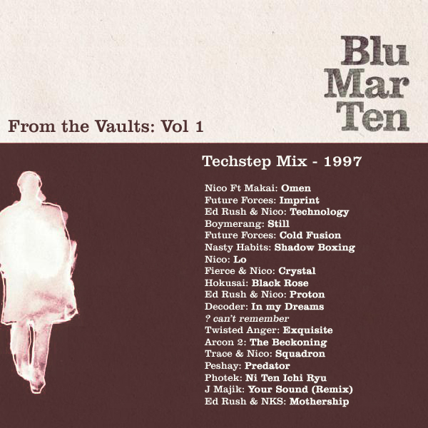 Blu Mar Ten — From the Vaults Vol1 — 1997