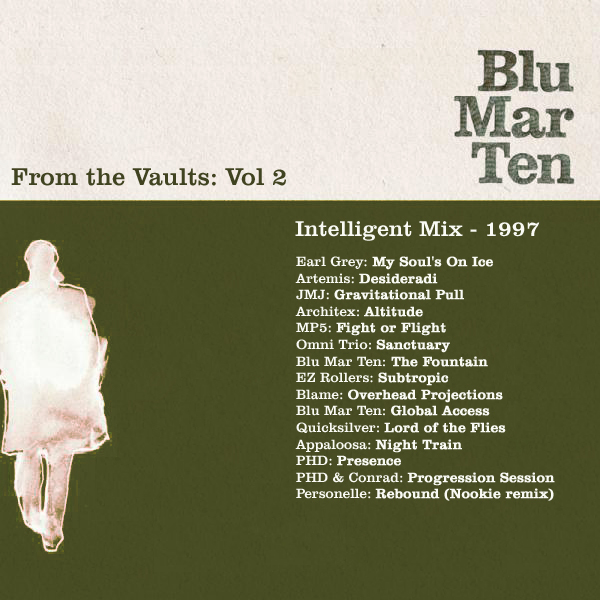 Blu Mar Ten — From the Vaults Vol2 – Intelligent Mix 1997