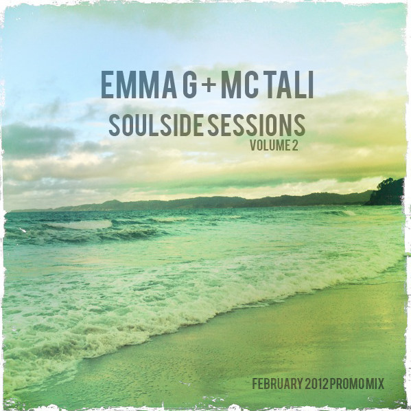 Emma G ft MC Tali — Soulside Sessions 02 [2012.02]
