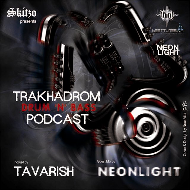 Tavarish, Neonlight - Trakhadromcast 9 (2012 02 19