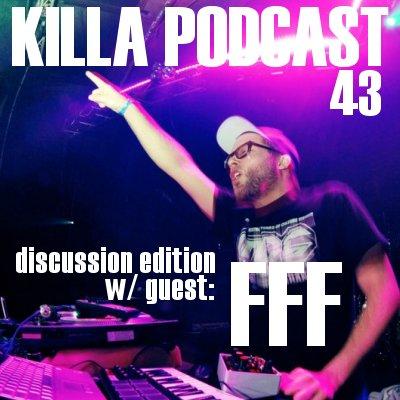DJ K — Killa Podcast 43