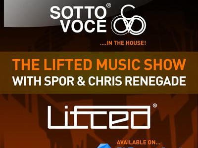 Spor & Chris Renegade — Sotto Voce & Lifted Music Podcast 027 — (2015.08.19)