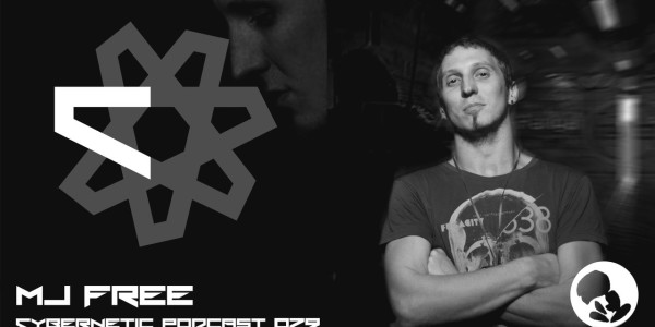 Cybernetic Podcast 079 by MJ Free (2016-01-15)