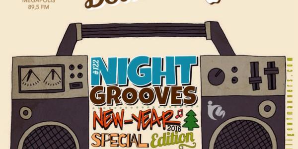 Intelligent Manners — Night Grooves #122 — Megapolis 89'5 FM 29.12.2015