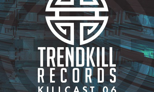 Current Value — Trendkill Killcast 006 (2015.09.18)