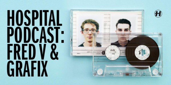 Fred V & Grafix — Hospital Podcast 267 (16-07-2015)