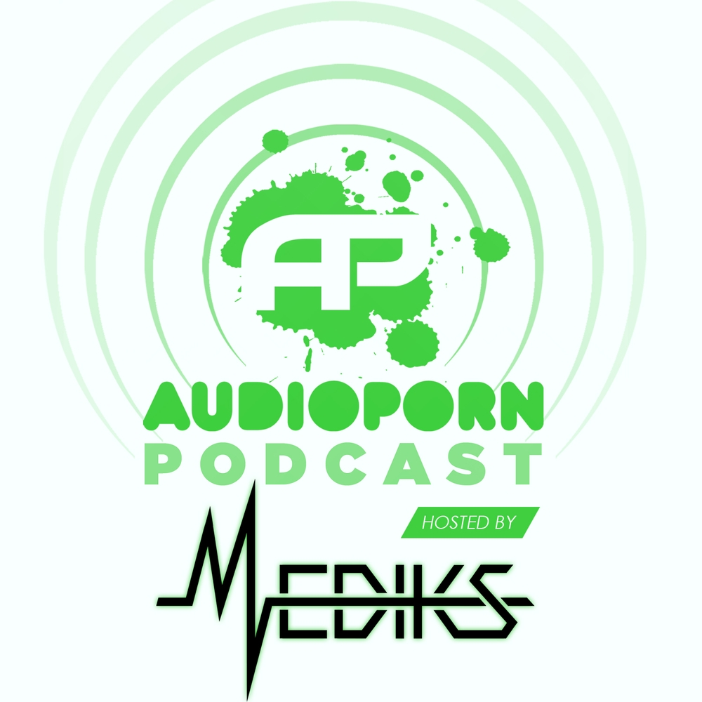 AudioPorn Records Podcasts (2012-2015) UK