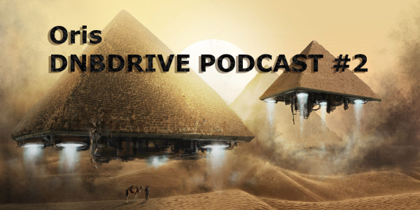 DNBDRIVE PODCAST #2 — ORIS (2016-02-07)