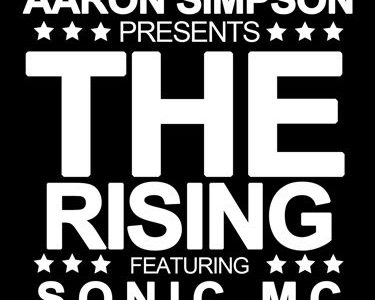 Aaron Simpson & Sonic MC — The Rising — 2009-02