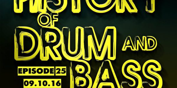 Future Element - The History Of Drum And Bass Podcast Episode 25 (09.10.16)