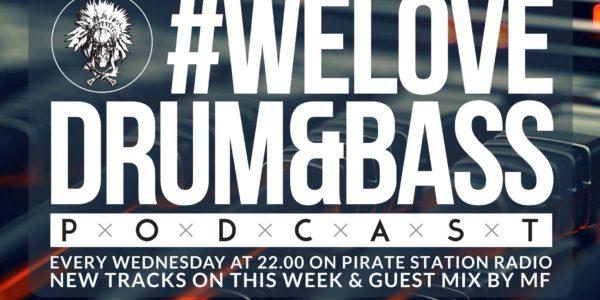 Gunsta Presents #WeLoveDrum&Bass Podcast #119 & MF Guest Mix (2016-10-12)