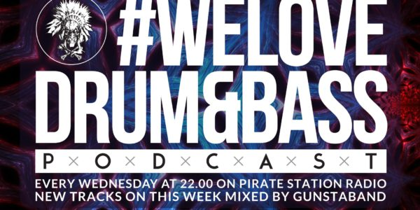Gunsta Presents #WeLoveDrum&Bass Podcast #118 Gunstaband Mix (2016-10-05)