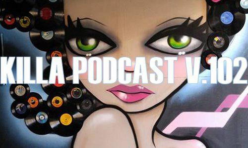 DJ K — Killa Podcast V.102 (2016-08-14)