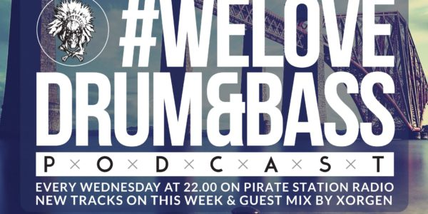 Gunsta Presents #WeLoveDrum&Bass Podcast #117 & Xorgen Guest Mix (2016-09-28)