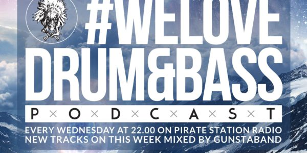 Gunsta Presents #WeLoveDrum&Bass Podcast #122 Gunstaband Mix (2016-11-05)
