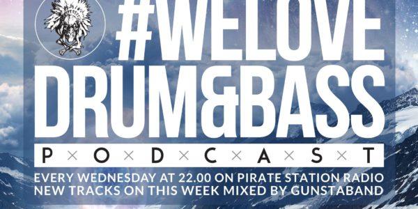 Gunsta Presents #WeLoveDrum&Bass Podcast #122 Gunstaband Mix (2016-11-05)