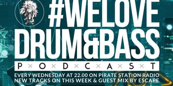 #WeLoveDrum&Bass Podcast #121 & Escape Guest Mix (2016-10-27)