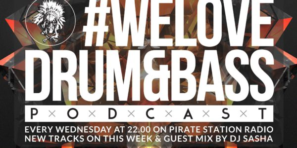 Gunsta Presents #WeLoveDrum&Bass Podcast #128 & DJ Sasha Guest Mix (2016-12-14)