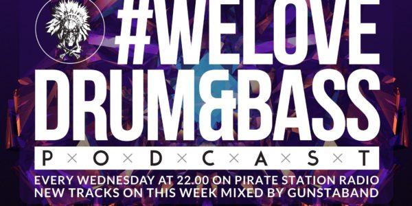 Gunsta Presents #WeLoveDrum&Bass Podcast #129 Gunstaband Mix (2016-12-21)