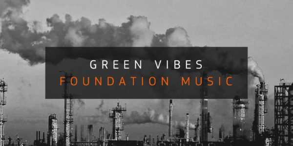 Green Vibes — Foundation Music (2017-01)