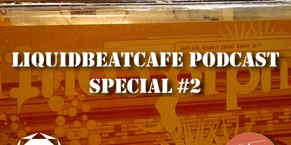 SkyLabCru — LiquidBeatCafe Podcast Special #2 (2016-12-30)