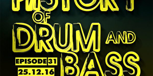 Future Element — The History Of Drum And Bass Podcast Episode 31 (25.12.16)