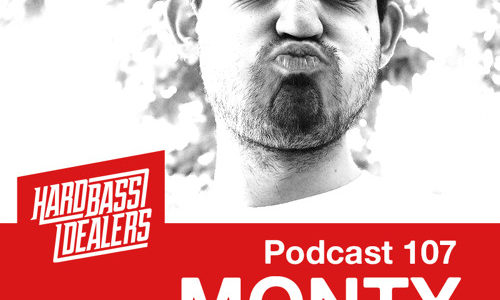 Hard Bass Dealers Podcast 107 — Monty (2017-01-13)