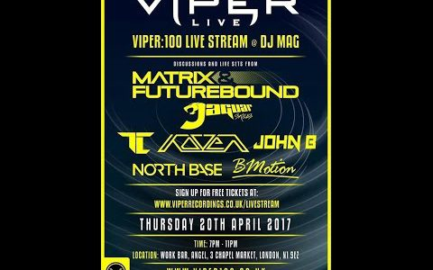 Futurebound, BMotion, Jaguar Skills, Koven, A.M.C, North Base & John B — Viper 100 X DJ Mag Live (20-04-2017)