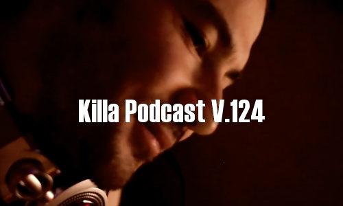 DJ K — Killa Podcast V.124 (2017/10/20)